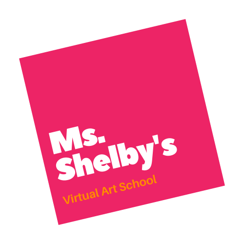 CLICK TO GO TO MS. SHELBY'S VIRTUAL ART SCHOOL